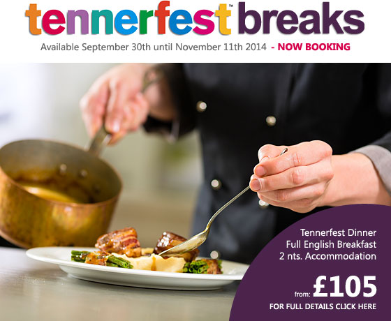 Tennerfest Breaks - Now Booking.